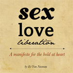 Sex, Love, Liberation